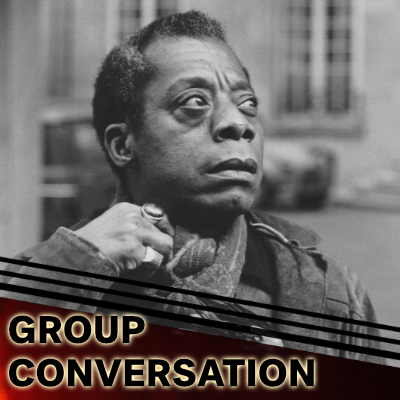 Group Discussion – The Fire Next Time